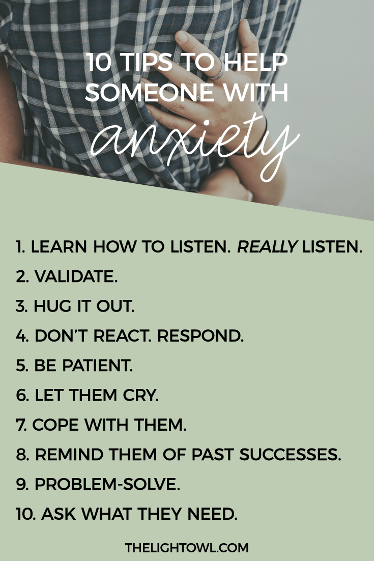 10 tips to help someone with anxiety | anxiety | pinterest | anxiety