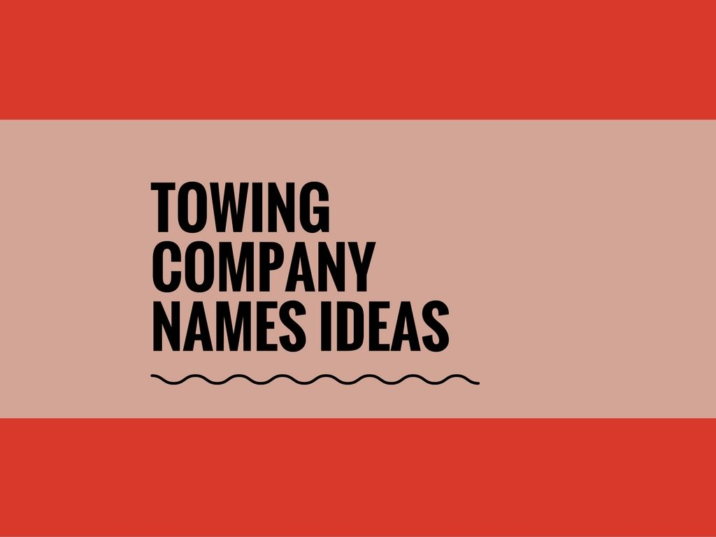 159+ Catchy Towing Company names | Catchy Small Business