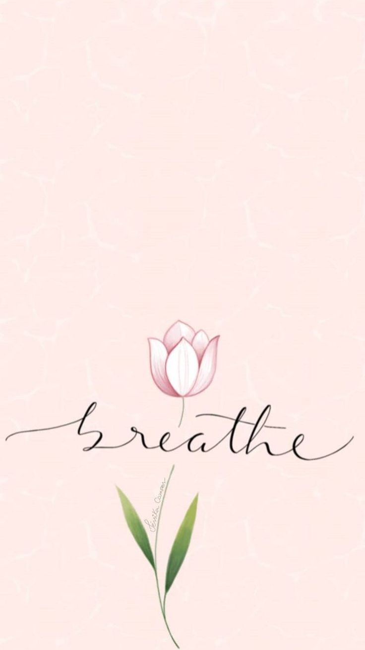 Breathe. Wallpaper quotes, Iphone wallpaper, Phone