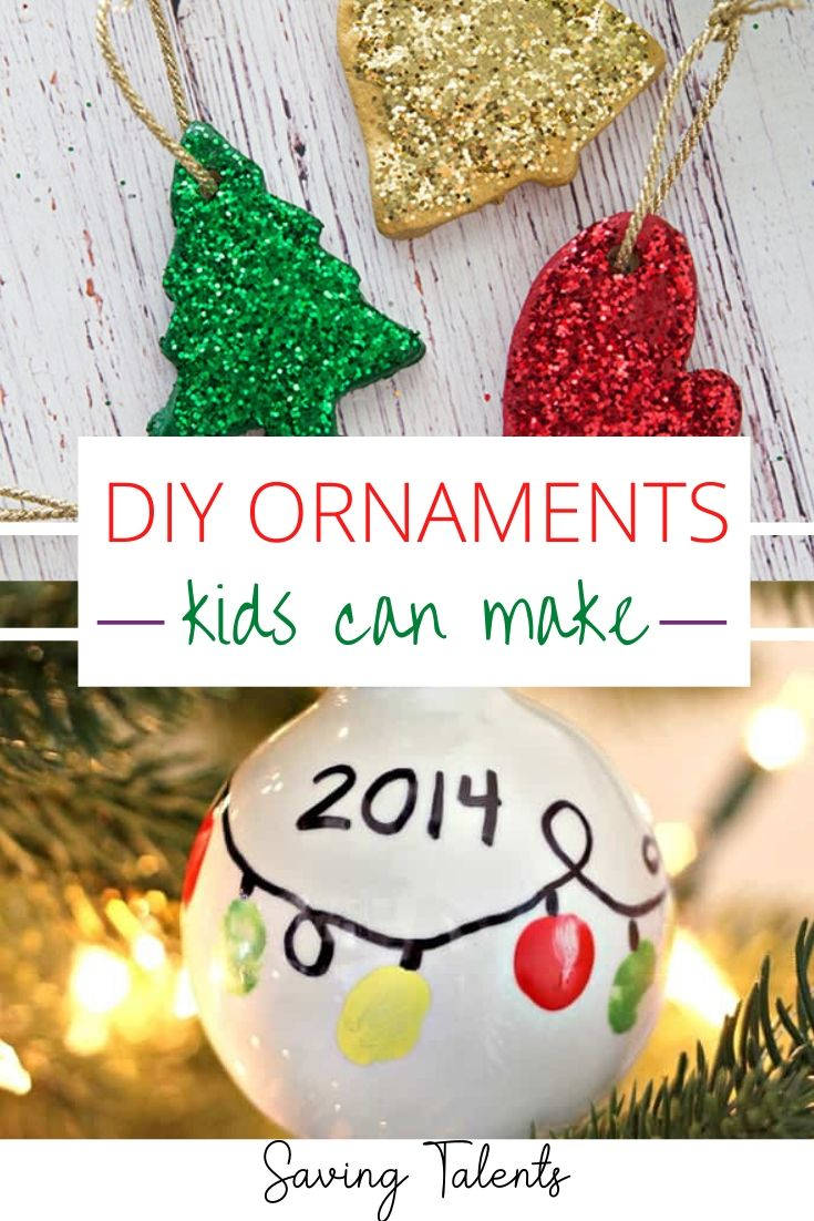 Here Is A Roundup Of Adorable Diy Ornaments That Kids Can Make Your Ch Kids Christmas Ornaments Christmas Ornaments Homemade Kids Christmas Ornaments Diy Kids