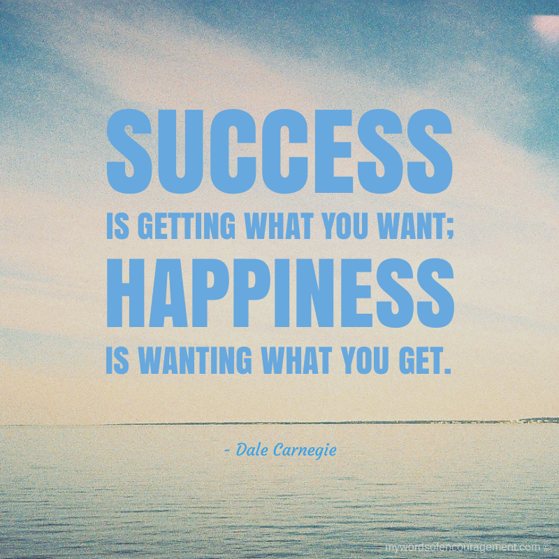 Quotes For Success And Happiness: Www.mywordsofencouragement.com #wordsofencouragement