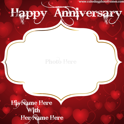 Wedding Anniversary Card With Name And Photo Happy Anniversary Wishes Anniversary Cards Happy Anniversary Photos