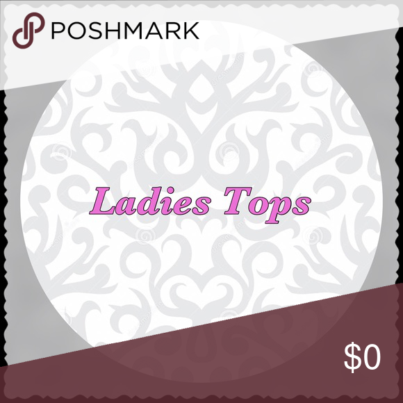 Ladies tops Only ladies tops after this point. Various styles and sizes Other
