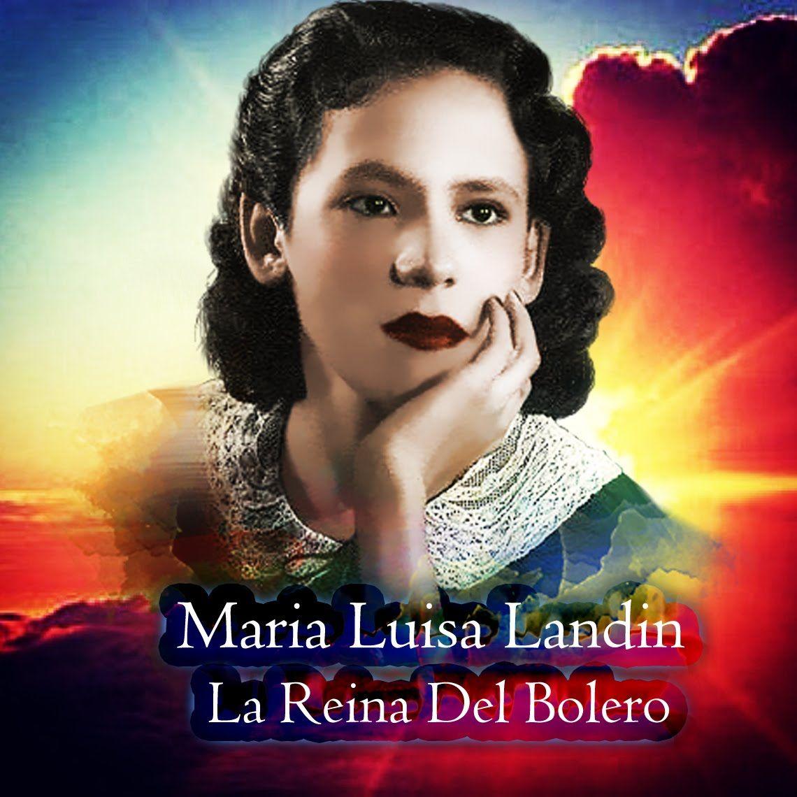 Maria Luisa Landin *La Reina del Bolero* Joya de La Musica Mexicana.