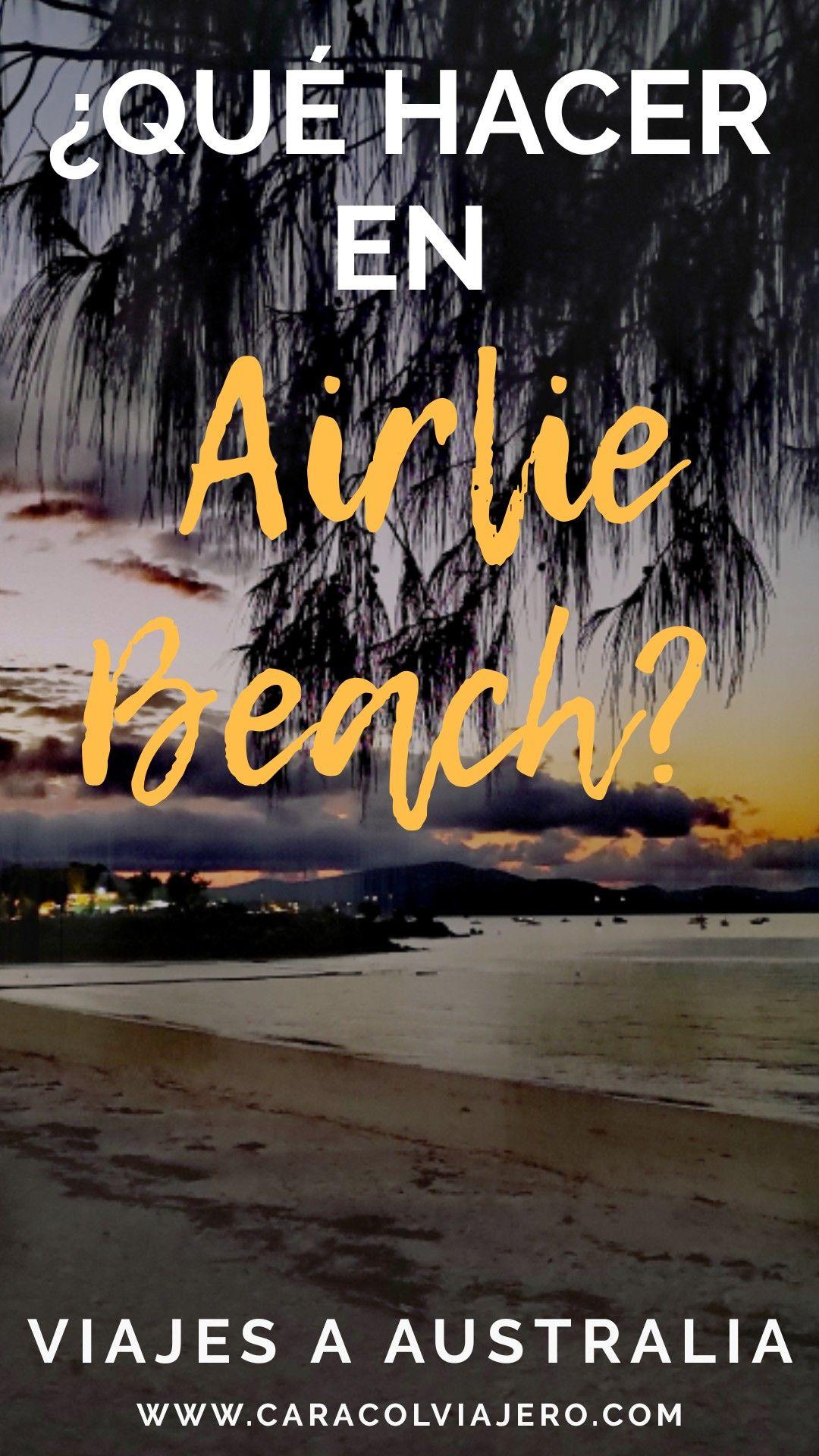 Qué hacer en Airlie Beach – Australia