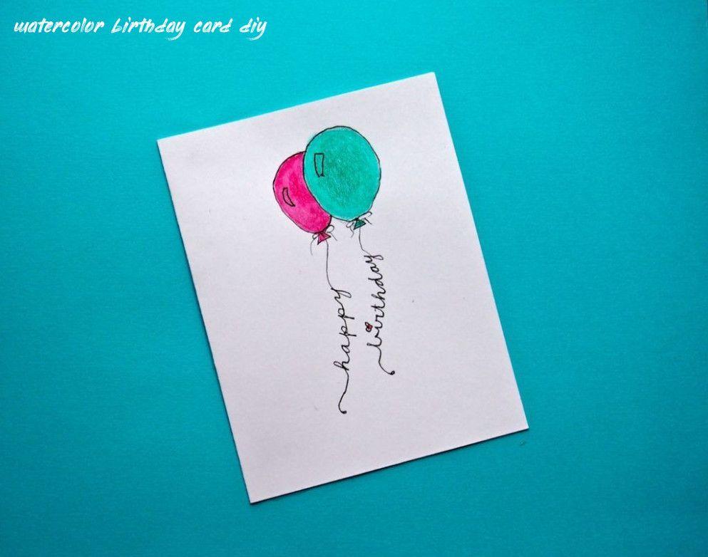 6 Watercolor Birthday Card Diy Birthday Cards Diy Watercolor Birthday Cards Birthday Card Drawing