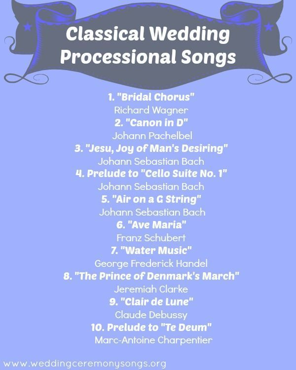 Classical Wedding Processional Songs. #weddingmusic In