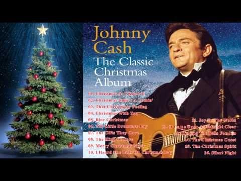 Johnny Cash The Classic Christmas Album Johnny Cash Christmas Classic Christmas Christmas Albums Christmas