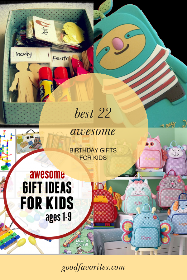 Best 22 Awesome Birthday Gifts for Kids #awesome #birthday #gifts #for #kids #GiftsforKids #awesomebirthdaygiftsforkids