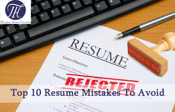 Top 10 Resume Mistakes To Avoid #Resume #Resumewrting #Resumetips