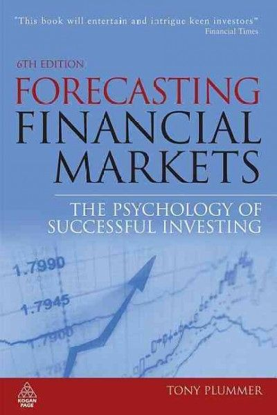 Forecasting Financial Markets The Psychology Of Successful