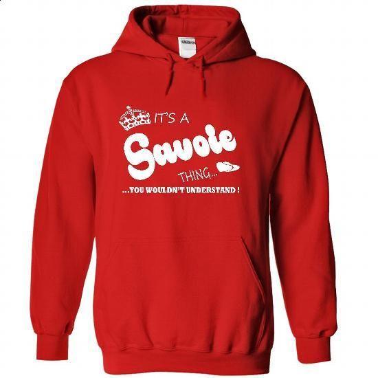 Its a Savoie Thing, You Wouldnt Understand !! Name, Hoo - custom sweatshirts #sweatshirt man #sweatshirt quotes