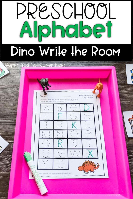 Dinosaur Write The Room Super God Not Super Mom In 2021 Alphabet Activities Preschool Alphabet Preschool Alphabet Activities [ 1500 x 1000 Pixel ]