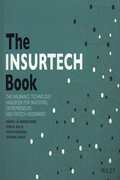 2018 The Insurtech Book The Insurance Technology Handbook For