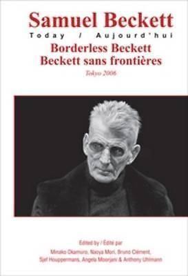 Borderless Beckett, Beckett Sans Frontieres by Minako Okamuro, 9789042023932.