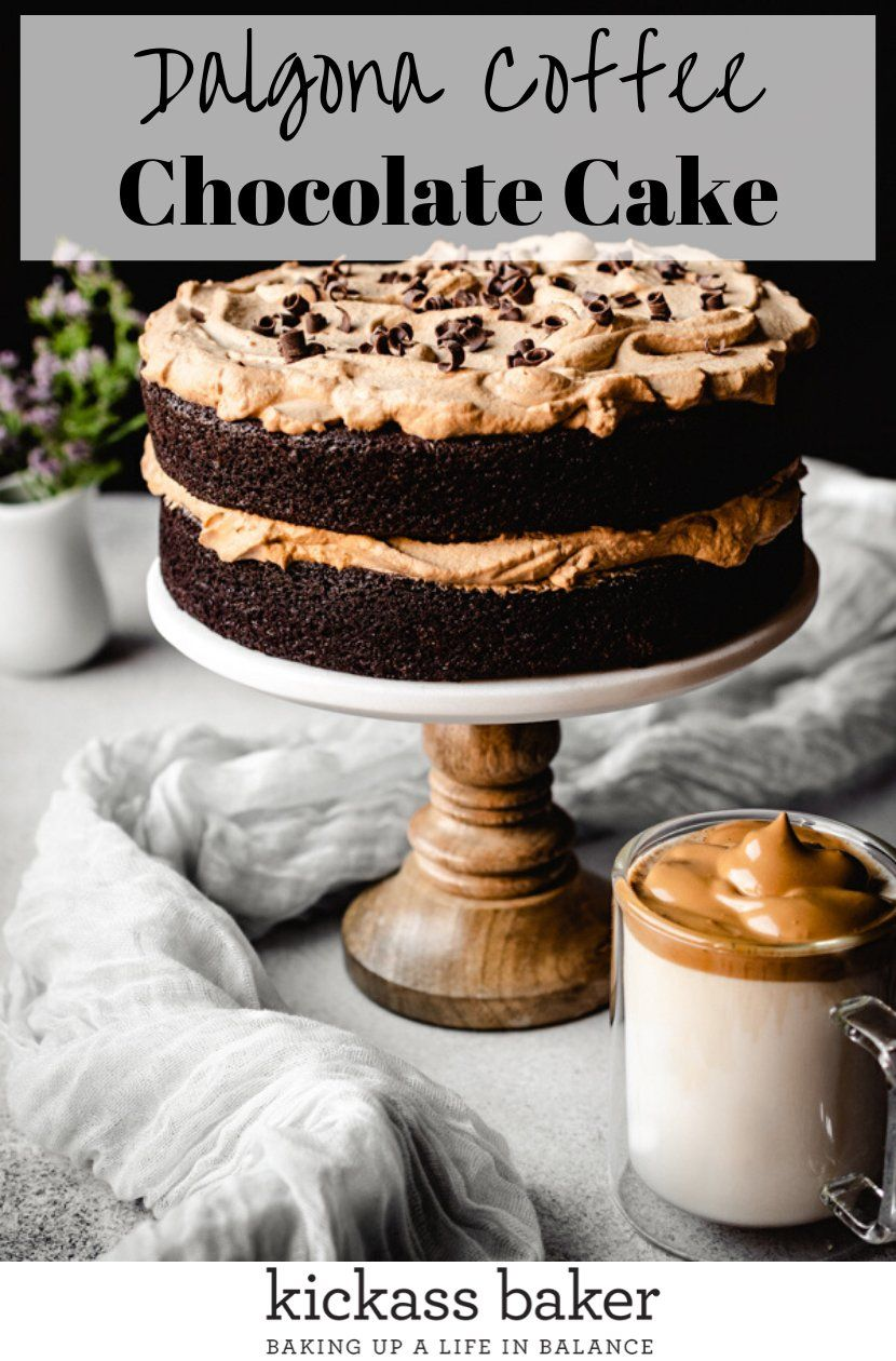 The Best Dalgona Coffee Chocolate Cake Kickass Baker Recipe In 2020 Chocolate Cake With Coffee Chocolate Coffee Baking