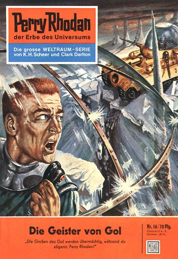 """Perry Rhodan - No.16: The Ghosts of Gol - by Kurt Mahr: Cover artwork by """"Johnny"""" Bruck: This was US issue #10."""