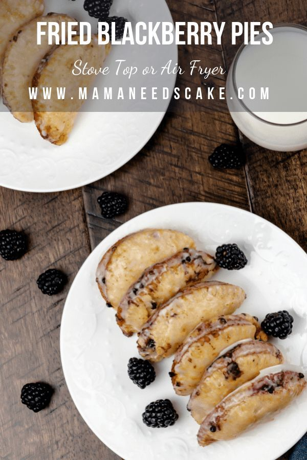 Fried Blackberry Pies (Air Fryer Option) Fried Blackberry Pies (Air Fryer Option) - Mama Needs Cake