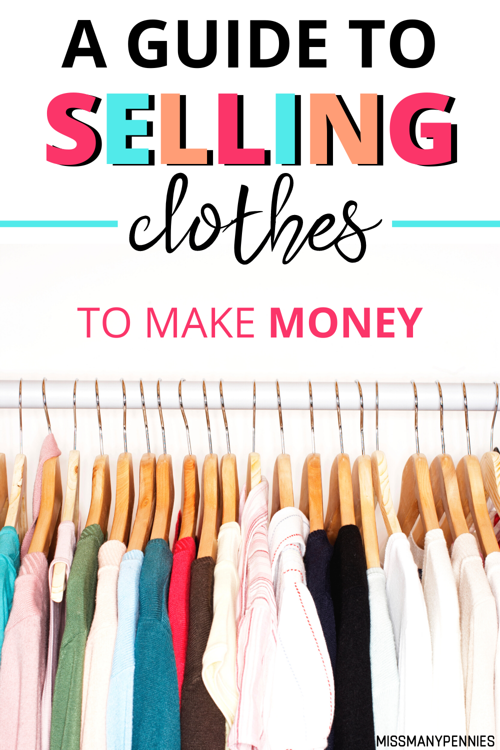 How To Sell Clothes For Cash A Guide To Selling Second Hand Clothes Selling Clothes Unwanted Clothes How To Sell Clothes