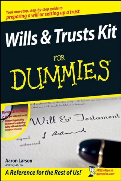2008 Wills And Trusts Kit For Dummies By Aaron Larson For