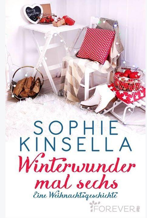 """Wir freuen uns so sehr, Bestseller-Autorin Sophie Kinsella bei Forever begrüßen zu dürfen. """"heart""""-Emoticon Heute erscheint ihre Weihnachtsgeschichte der besonderen Art bei uns. Gleich sichern: http://forever.ullstein.de/ebook/winterwunder-mal-sechs-2/"""