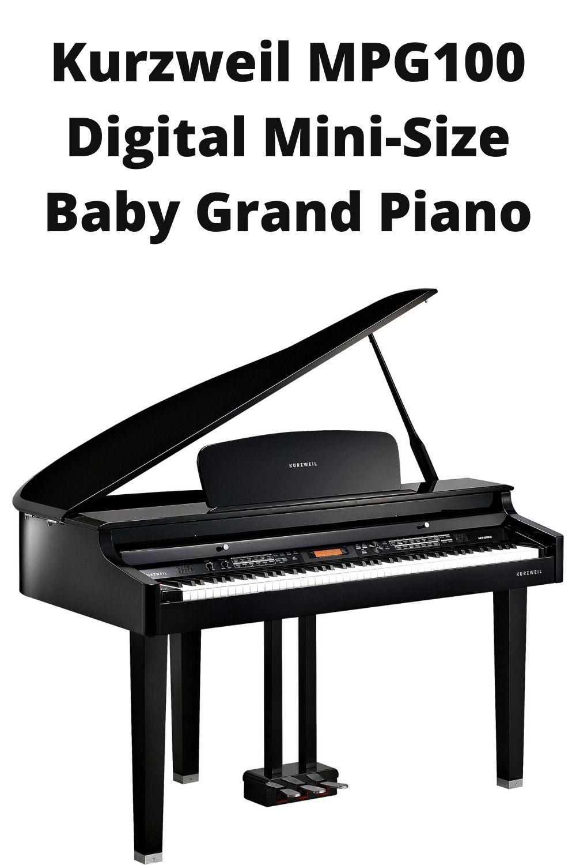 Kurzweil MPG100 Digital MiniSize Baby Grand Piano in 2020