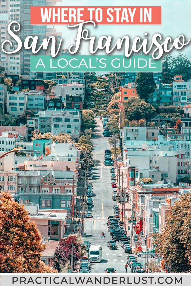 Where to Stay in San Francisco (& Where NOT to): A Local's Guide #usatravel