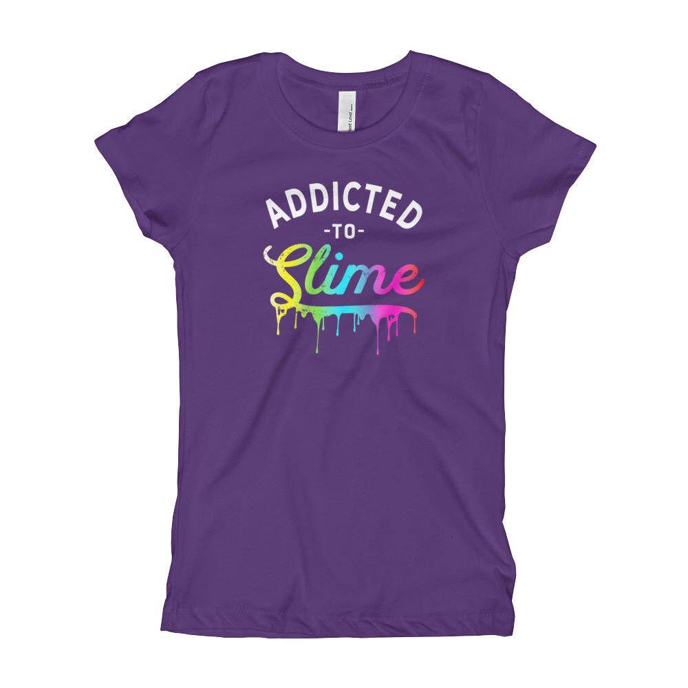 833c4e430 Slime Shirts for Girls/ Addicted to Slime Tshirt/ DIY Slime/ Funny Girls  Slime