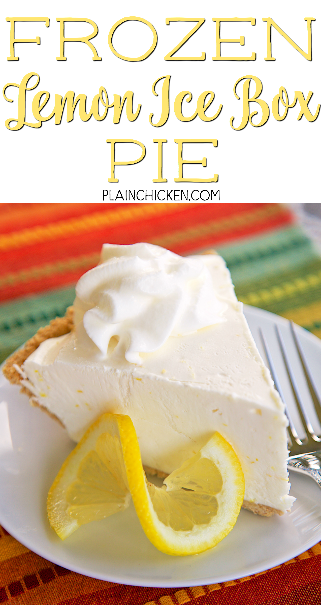 Frozen Lemon Ice Box Pie Frozen Lemon Ice Cream Pie Lemon Ice Cream Frozen Lemon Lemon Icebox Pie