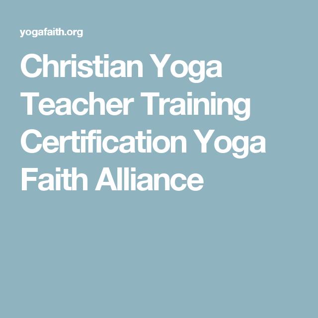 Yoga Faith Yoga Instructor Certification Yoga Teacher Training Yoga Teacher