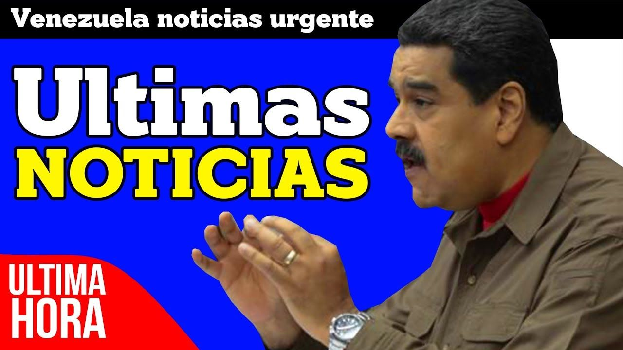 Noticias venezuela ultimo minuto 2018 8 de enero ultima h for Ultimas noticias de espectaculos internacionales