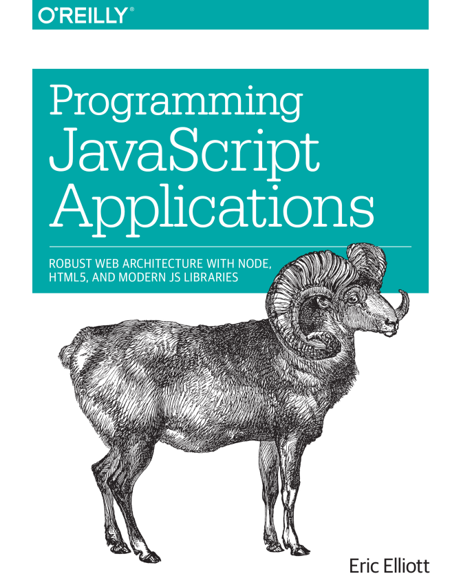 Programming Javascript Applications Eric Elliot