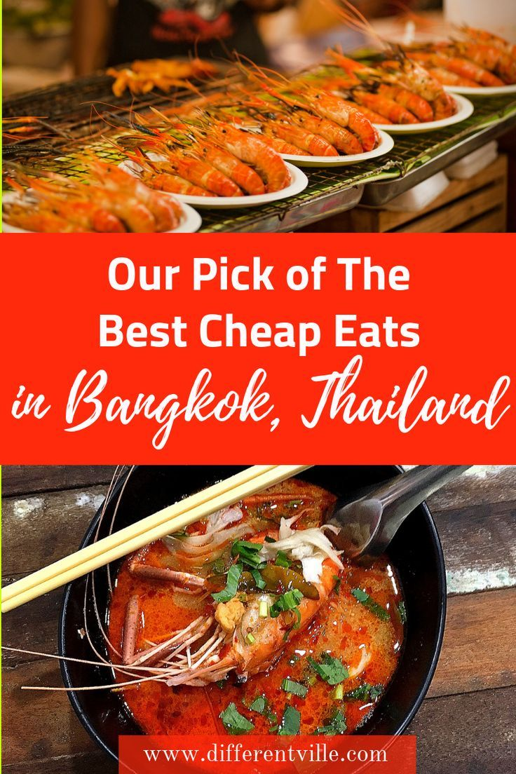 The Best Cheap Eats In Bangkok Our Favourite Spots Cheap Eats Eat Thailand Food