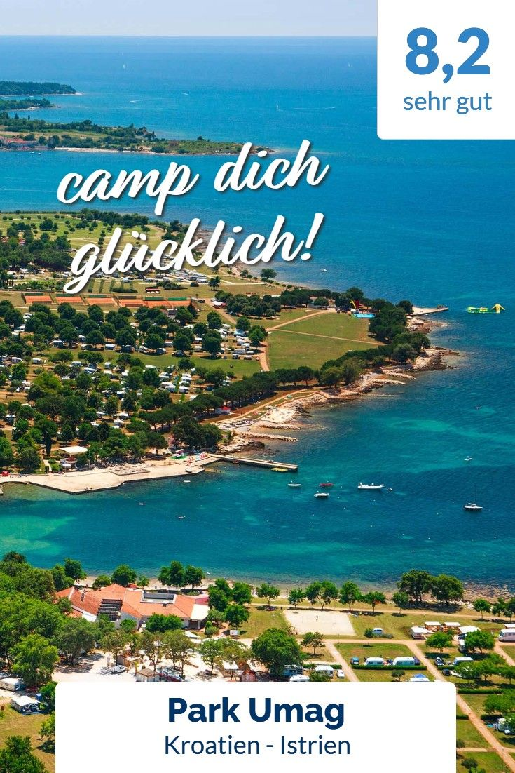 In Istrien direkt am Strand Camping Park Umag! Kroatien