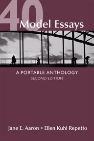 40 model essays a portable anthology edition 2 by jane e aaron