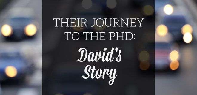 Their Journey To The Phd David S Story Online Phd Teaching Jobs Phd