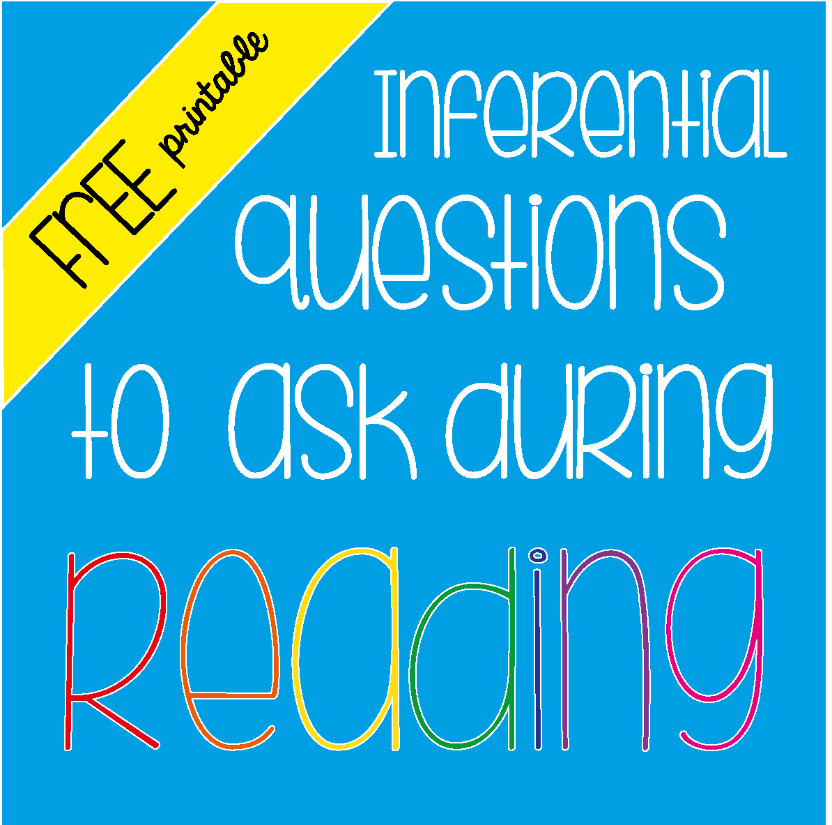 Inferential Questions To Ask During Reading Freebie