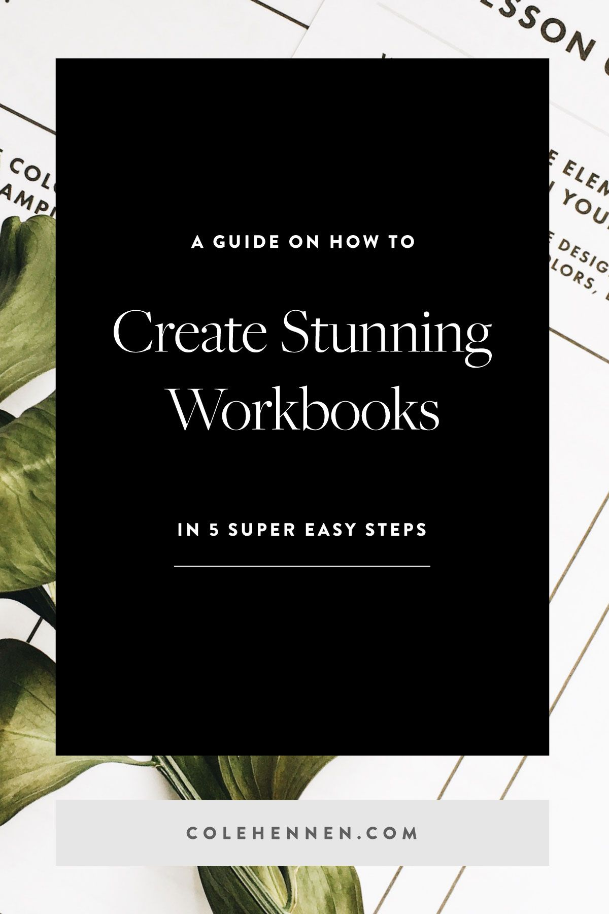 How To Create Incredible Workbooks