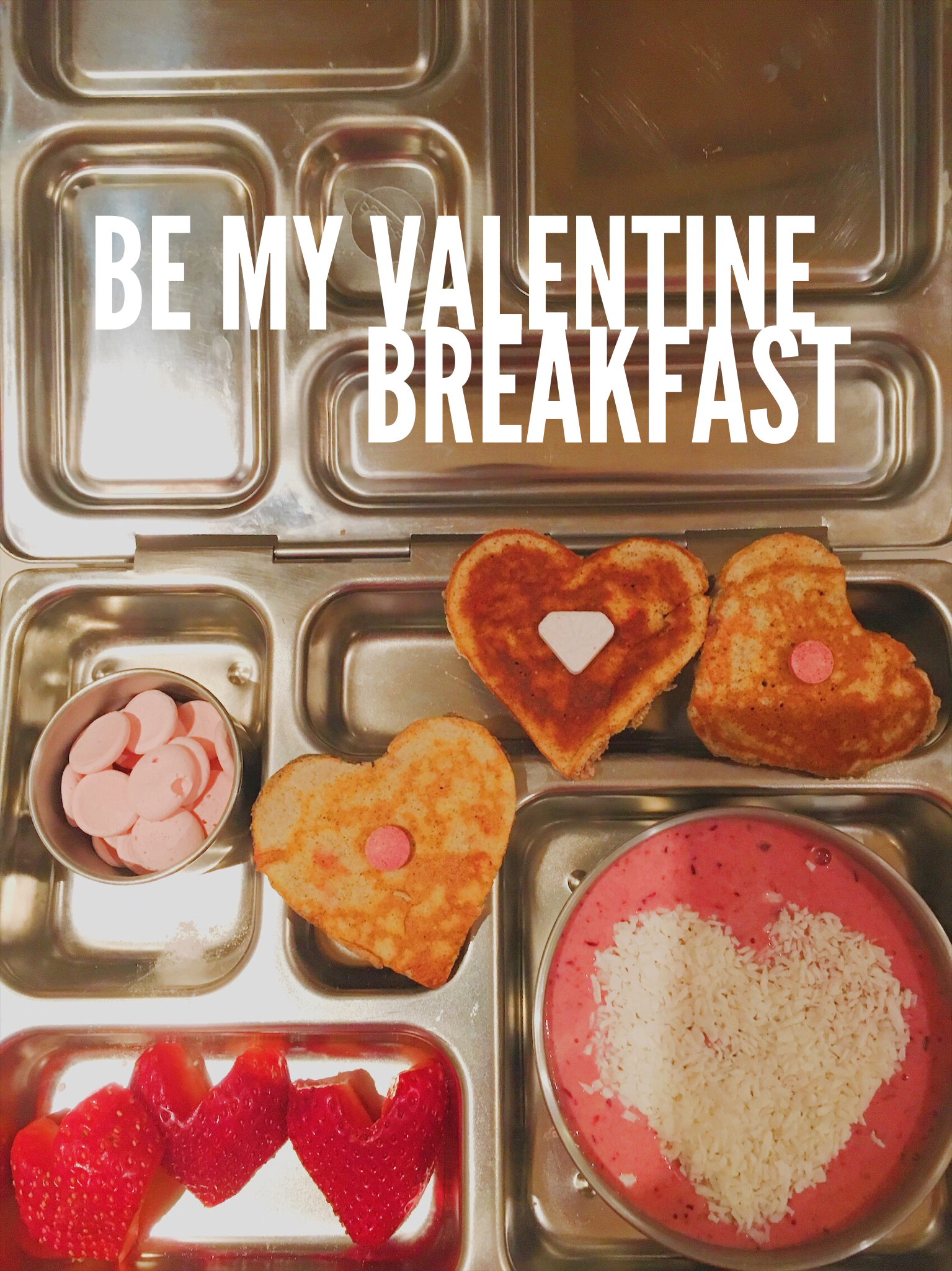 Gluten free pancakes, smoothie bowl, strawberries are part of this Valentine themed breakfast for toddlers