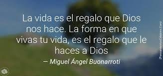 Resultado De Imagen Para Frases Famosas De Miguel Angel