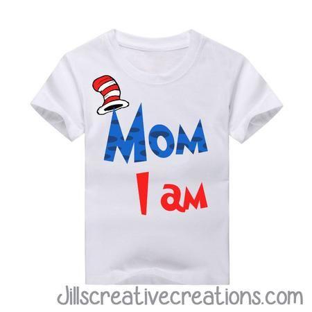 9f2f151bc Dr Seuss T-Shirt, Mom I am | Baby P. Gender reveal | Dr seuss t ...