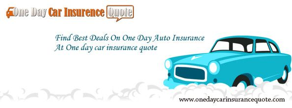 Get Cheap One Day Car Insurance Usa and make your short ...