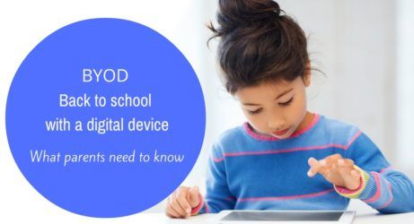 BYOD: Sending kids to school with a digital device? What parents need to know