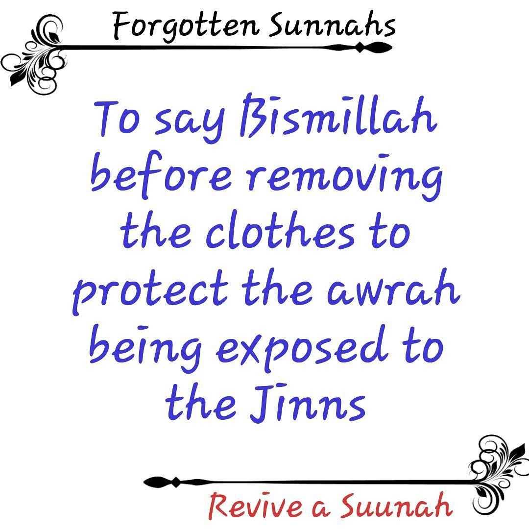 Yeah and say Bismillah when you enter into the bathroom because the