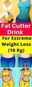 Fat Cutter Drink –For Extreme Weight Loss (10 Kg)  #lifestyle  #fitness