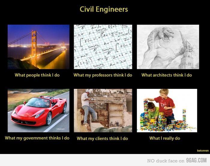 f5af84f9 Civil Engineering - True Story | Civil Engineering Humor & Fun ...