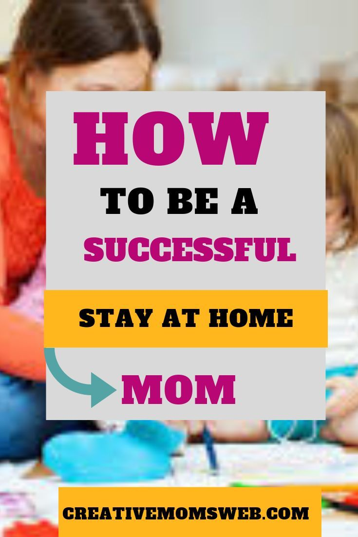 How to be a Successful Stay-at-Home Mom #stayathome