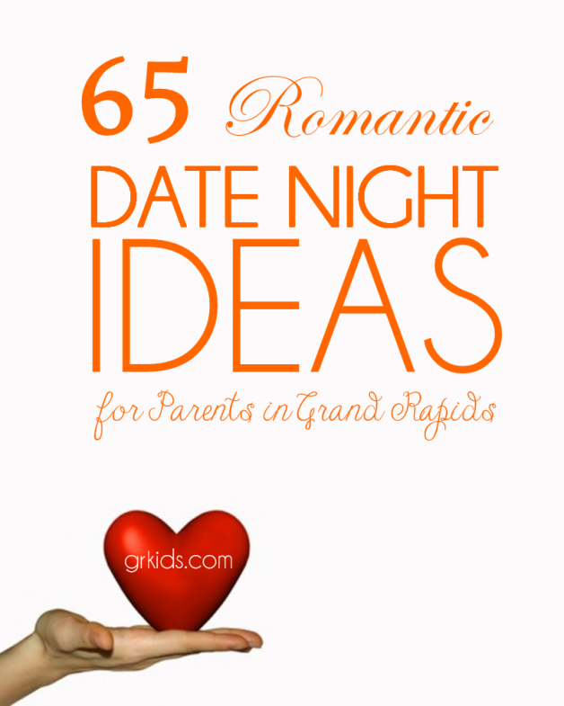 65-romantic-date-night-ideas-for-parents-in-Grand-Rapids | Love ...