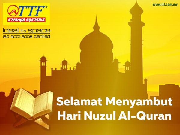 Selamat Menyambut Hari Nuzul Al Quran Kepada Semua Umat Islam From Ttf Management Assalamualaikum Image Nuzul Quran Quran