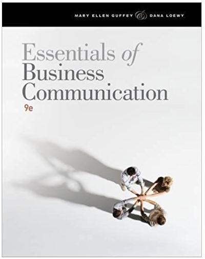 Essentials Of Business Communication 8th Edition Mary Ellen Guffey Dana Loewy Answer Business Communication Book Essentials Communication